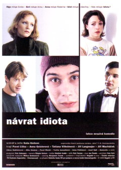 99 Najbrt, Lednicka Navrat idiota